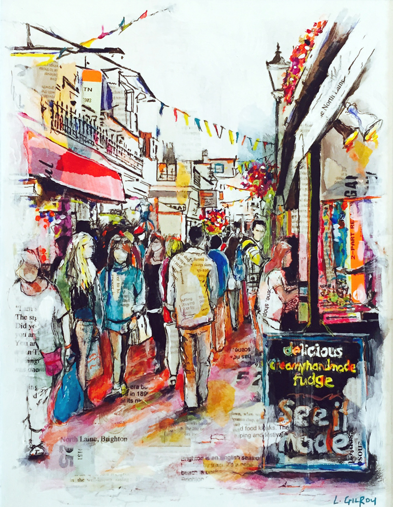 North Laine, Brighton, mixed media on canvas, 30x42cm - 2015 | Leanne Gilroy | Rugby